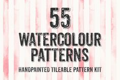 Check out 55 Watercolor Patterns by RuleByArt on Creative Market