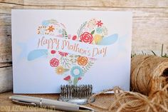 DIY Mother's Day : DIY Free Printable Mother's Day Card