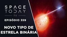 AR Scorpii - Um Novo Tipo de Estrela Binária - Space Today TV Ep.359