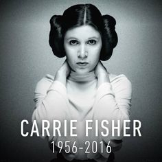 I'm one with the force, the force is with me. Forever in our hearts, Carrie. May the force be with you
