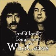 Ian Gillan & Tony Iommi: Whocares (Ian Gillan / Tony Iommi)