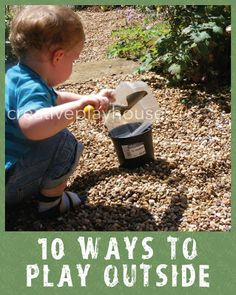 10 Simple Ways to Play Outside from Creative Playhouse