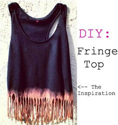 Fringe Top-- super easy to do. (use other colored shirts, and you can start with a tank top instead of a tee shirt as well)!!