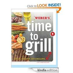 Free Kindle eBook - Time to Grill: Get In. Get Out. Get Grilling