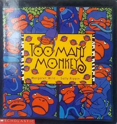 Too Many Monkeys by Margaret Wild used children's picture book jungle monkeys
