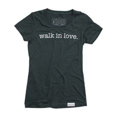 walk in love. Forest Green Women's T-Shirt | walk in love.