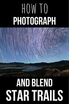 Star trails are a great long exposure technique that can produce amazing night sky images! Learn the settings you need to capture colorful star trails and how to blend them easily! Photography Basics, Photography Tips For Beginners, Night Photography, Photography Photos, Travel Photography, Editing Pictures, Cool Pictures, Cool Photos, Sky Images