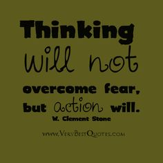 fear2 Wednesday Night February 11 2015 Inspiration  http://kenndixon.com/wednesday-night-february-11-2015-inspiration/ #goodvibes #goal #fear #action #success #kenndixon #w.clementstone