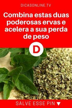 Acelerar emagrecimento | Combina estas duas poderosas ervas e acelera a sua perda de peso | Combina estas duas poderosas ervas e acelera a sua perda de peso.