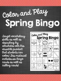 Target vocabulary skills and describing with attributes while playing bingo!!