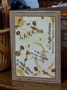 Sundaystamper  Papercrafts: Well you know how I love coffee...