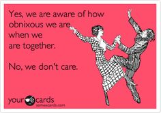 Yes, we are aware of how obnoxious we are when we are together. No, we dont care. @Karina Paje C