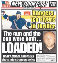 """""""The gun and the cop were both...LOADED!"""" leads the New York Post"""