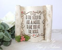 Gift For Mum - Scroll - To Me You Are The World - Gift idea for Mum, Mom, Mummy, Mother. Mothers Day Gift. Alternative Gift Card by TagsandTokensUK on Etsy