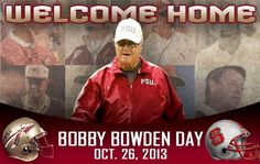 Bobby Bowden Day will be at the stadium for the FSU vs NC State football game on October 26, 2013