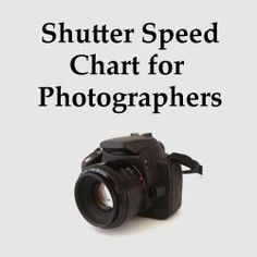 We've put together an easy to understand shutter speed chart that explains common situations in which you would choose a certain shutter speed.