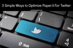 3 Simple Ways to Optimize Paper.li For Twitter #contentmarketing