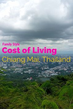 This article outlines the cost of living in Chiang Mai for the whole family!