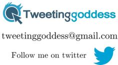 Tweeting Goddess...I can tweet for you if you don't have the time to do it!!