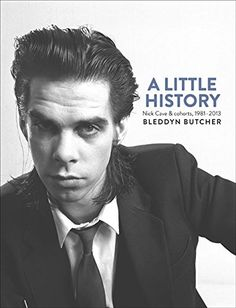 A Little History: Photographs of Nick Cave and Cohorts, 1981-2013 by Bleddyn Butcher http://www.amazon.com/dp/176011068X/ref=cm_sw_r_pi_dp_tngcwb1B56FWZ