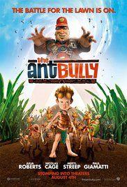 The Ant Bully (2006) -  John A. Davis. Ant Bully - Una vita da formica.  (USA).    Warner Bros.