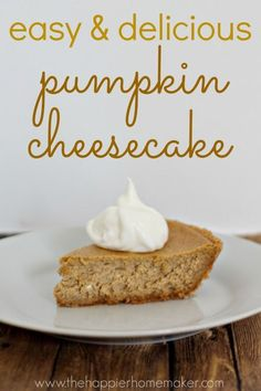 easy pumpkin cheesecake. I so love pumpkin cheesecake