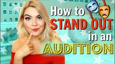 How to Stand Out in an Audition Acting Lessons, Acting Tips, Musical Theatre Auditions, Modeling Tips, Monologues, Saturday Night Live, Disney Channel, Short Film, Musicals