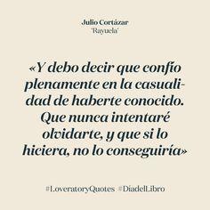 Loveratory celebra el #diadellibro con las #historiasdeamor más bellas de la #literatura. Como #Rayuela de #Cortazar #JulioCortázar #loveratoryquotes #lovequotes #poetryquotes #poetry #love #libros #paperisnotdead #paperslovers