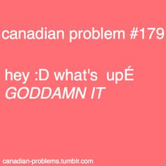 lol - I changed my keyboard to the Canadian French version (it makes it easier to type accents on a laptop), but then I get this a lot from anyone who tries to borrow my computer. Canadian French, Canadian Things, I Am Canadian, Canadian Girls, Canadian Memes, Canadian Humour, Meanwhile In Canada, Canada Eh, True North