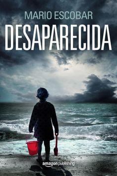 Desaparecida - Mario Escobar | Multiformato...