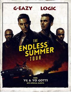 G-Eazy + Logic The Endless Summer Tour | Poster