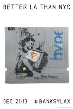 #betterLAthenNYC #banksylax #banksyny #streetart #fineart #banksyoriginals