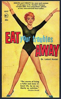Eat Your Troubles Away (via wackystuff on flickr) ~ I've honed this to an art.