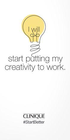 #Clinique #StartBetter #Inspiration #Creativity