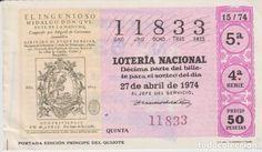 (47) BILLETE DECIMO LOTERIA NACIONAL ++ 27 ABRIL 1974 ++ PORTADA EDICION PRINCIPE DEL QUIJOTE