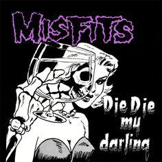Pushead - Die Die My Darling (Misfits)