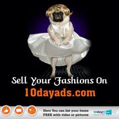 Sell your Fashions on 10dayads.com #AdsPostingForFashion #FashionClassifiedAds #OnlineFashionAds