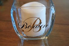 Cher's Signs by Design: Personlized Candy Dish/ Votive Holder