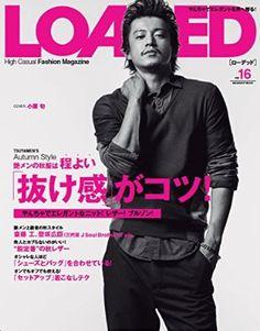 LOADED vol.16(表紙&グラビア・小栗旬) (メディアボーイMOOK) Shun Oguri