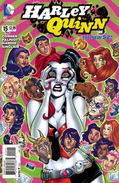 STORY BY Jimmy Palmiotti, Amanda Conner ART BY Chad Hardin COVER BY Marco D'Alfonso, Amanda Conner PUBLISHER DC Comics COVER PRICE $2.99 RELEASE DATE Wed, March 4th, 2015 Harley was certain she could have it all: She could be the world's best landlord,...