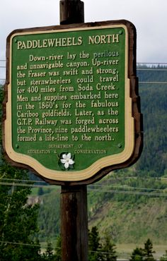 Paddlewheels North Stop of Interest on the Fraser River. CR - by Mark Forsythe. Fraser River, Canadian History, The Province, Historical Photos, Genealogy, Blues, Canada, Signs, Historical Pictures