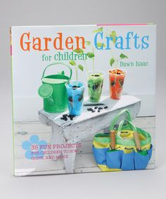 Take a look at this Garden Crafts for Children Hardcover by Ryland Peters & Small on #zulily today!