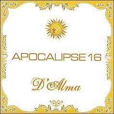 Apocalipse 16 D'Alma 2005 Download - BAIXE RAP NACIONAL