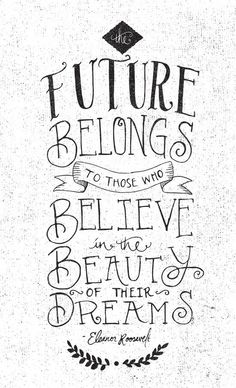 THE FUTURE BELONGS TO THOSE WHO by Matthew Taylor Wilson motivationmonday print inspirational black white poster motivational quote inspiring gratitude word art bedroom beauty happiness success motivate inspire