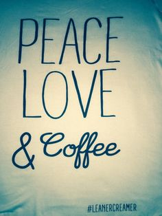 Peace, Love & Coffee Tank