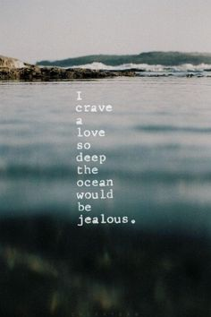 I think the ocean is jealous... <3