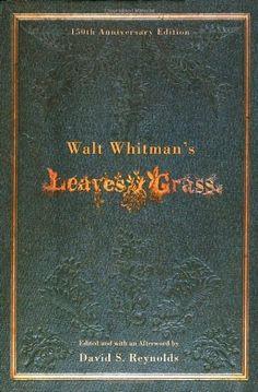 Walt Whitman's Leaves of Grass (150th Anniversary Edition) by Walt Whitman http://www.amazon.com/dp/0195183428/ref=cm_sw_r_pi_dp_iT8xwb1EN9R4R