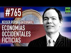 Keiser Report en español: Economías occidentales ficticias (E765)- Videos de RT