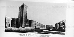 Foto storiche di Roma - Progetto del Palazzo Littorio per Via dei Fori Imperiali