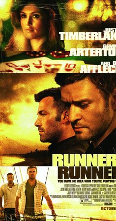 "Runner, Runner (Poster) 2013 - ""The best thing about this movie is Ben Affleck and his famous speeches a la Boiler Room - Always Be Closing!"""